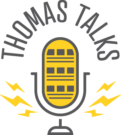 Thomas Talks Podcast