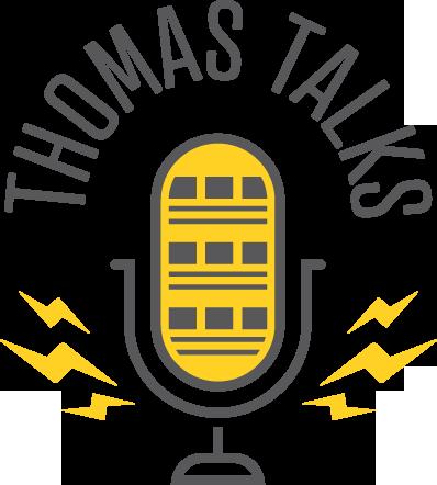 Thomas Talks Podcast